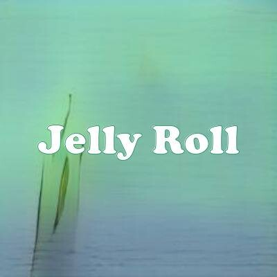 Jelly Roll strain
