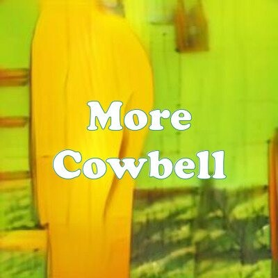 More Cowbell strain
