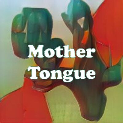 Mother Tongue strain