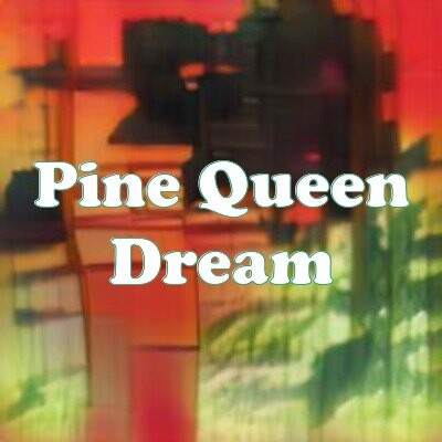 Pine Queen Dream strain