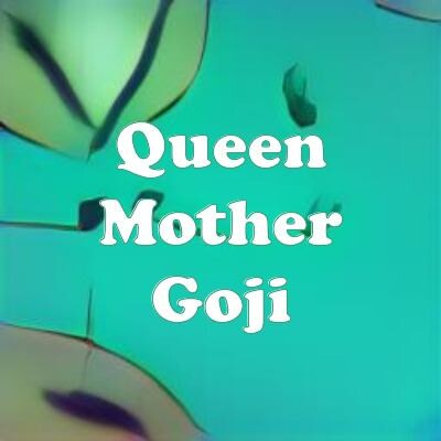Queen Mother Goji strain