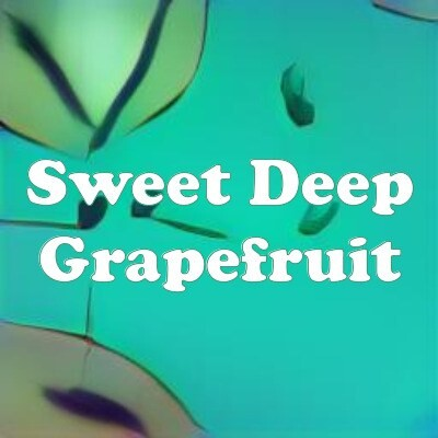 Sweet Deep Grapefruit strain