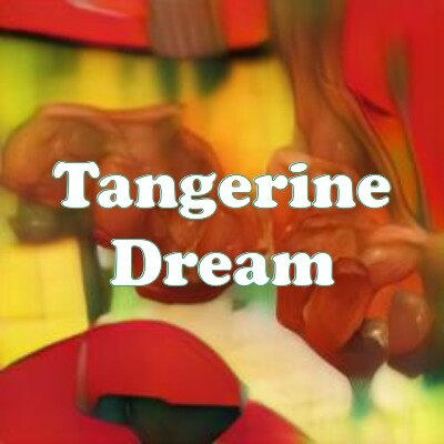 Tangerine Dream strain